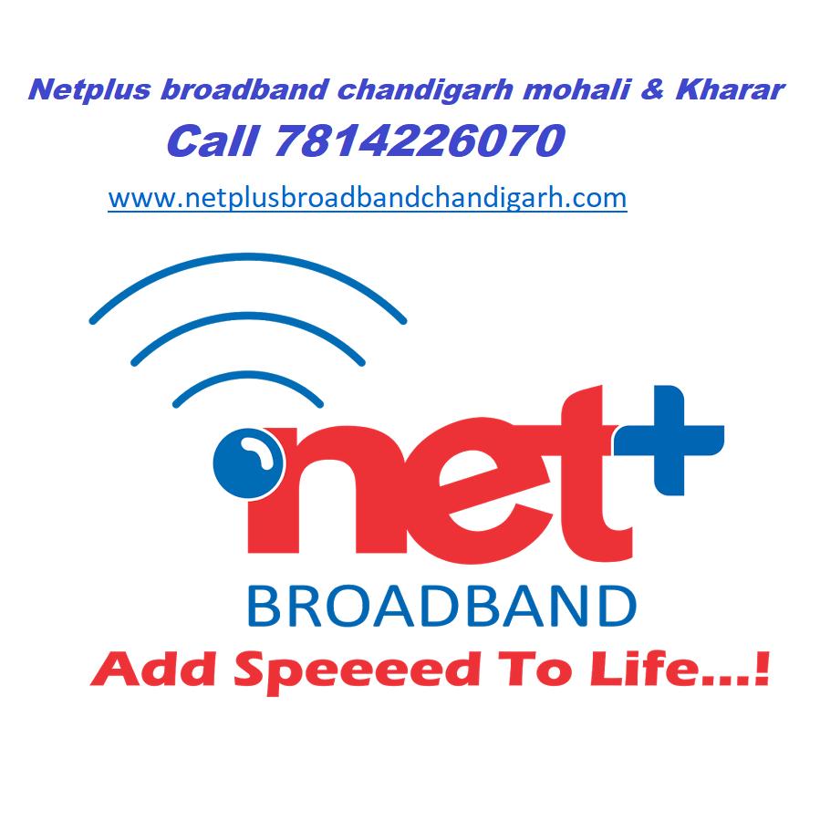 Netplus Broadband in Mohali Chandigarh Kharar