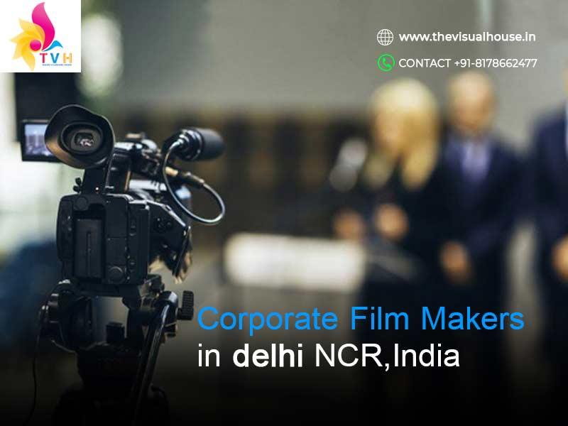Corporate Companies Hire Top Filmmakers in Delhi