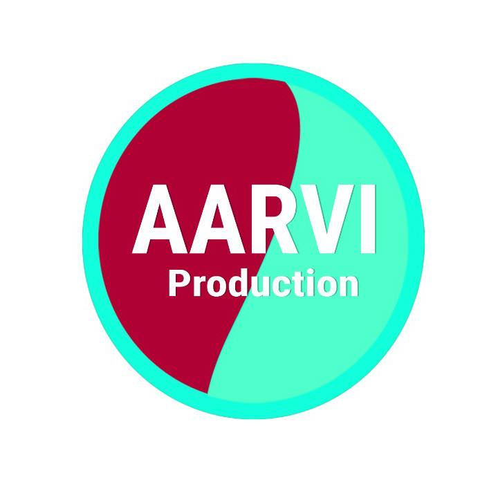 Aarvi Production