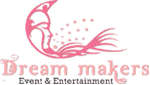 Dream Makers Event  Entertainment