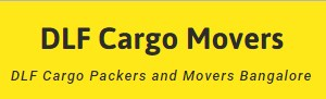 DLF Cargo Packers and Movers Bangalore
